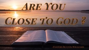 Are you Close to God