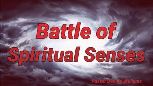 Battle-of-Spiritual-Senses