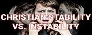 Christian-Stability-Vs.-Instability