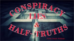 Conspiracy-Lies-and-Half-Truths