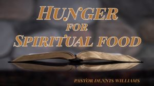 Hunger-For-Spiritual-Food-