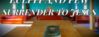 Pulpit-and-Pew-Surrender-to-Jesus-