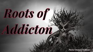 Roots-of-Addiction