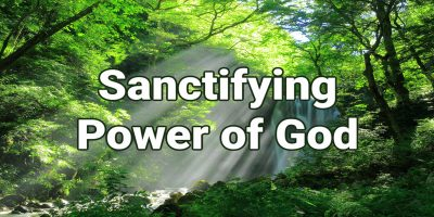 Sanctifying Power of God