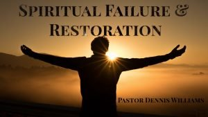 Spiritual-Failure-and-Restoration