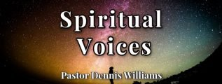 Spirtual-Voices-Pastor-Dennis-Williams.