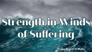 Strength In Winds of Suffering