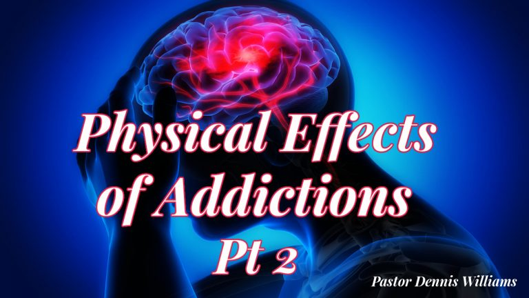 The-Effects-of-Addictions-Pt-2
